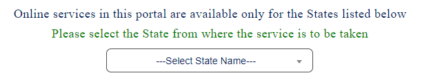 Please select the State from where the service is to be taken