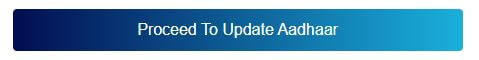 Proceed to Update Aadhaar